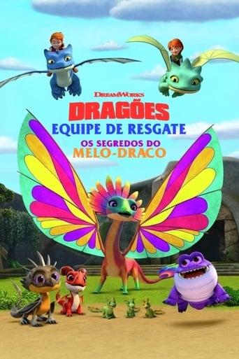 Dragões - Equipe de Resgate Os segredos do Melo-Draco - Poster