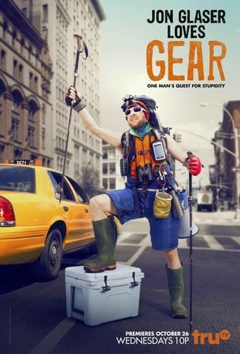 Poster of Jon Glaser Loves Gear
