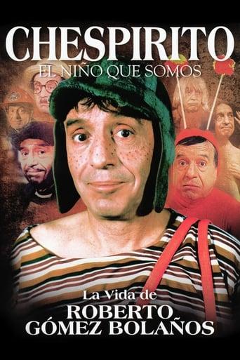 Poster of Chespirito: El Nino Que Somos