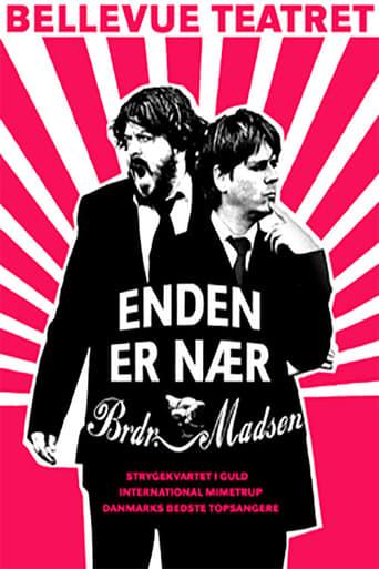 Enden Er Nær - Brødrene Madsen