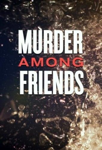 Murder among friends Movie Poster