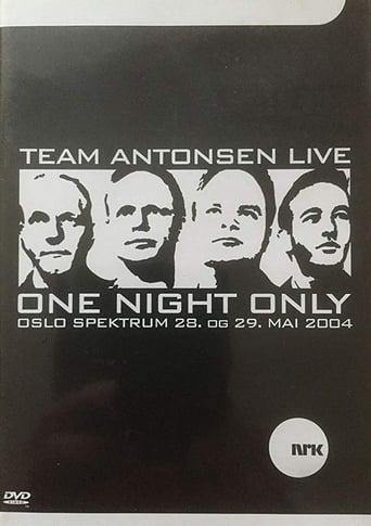 Team Antonsen Live: One Night Only