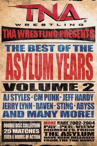 Watch TNA: Best of the Asylum Years, Vol 2 Online Free Putlockers