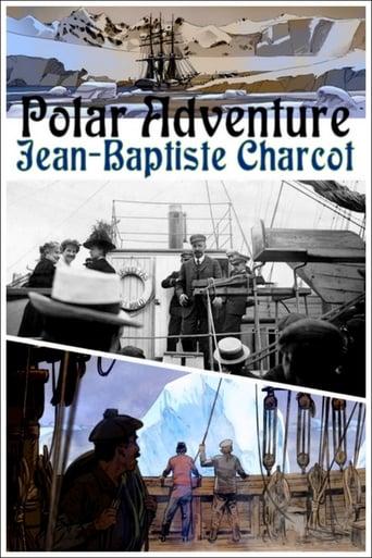 Une aventure polaire: Jean-Baptiste Charcot