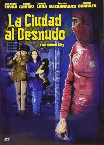 Poster of La Ciudad al Desnudo