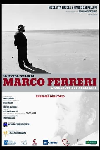 Poster of Marco Ferreri: Dangerous But Necessary