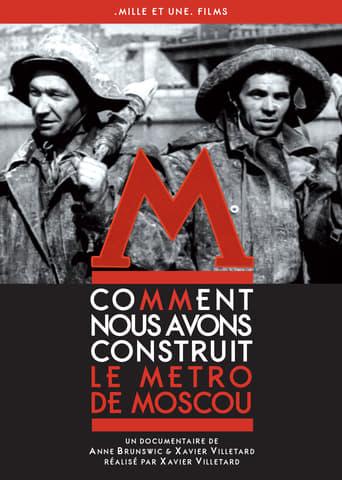 Comment nous avons construit le métro de Moscou