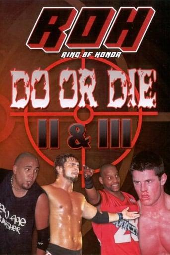 Watch ROH Do or Die II & III Free Movie Online