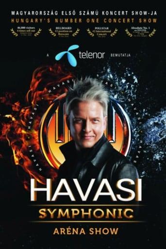 Watch Havasi: Symphonic Aréna Show 2014 full movie downlaod openload movies