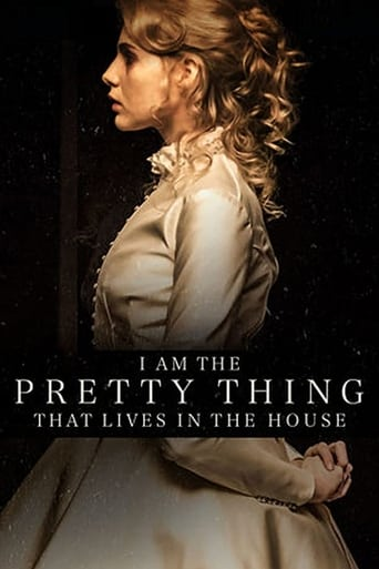 Poster of I Am the Pretty Thing That Lives in the House