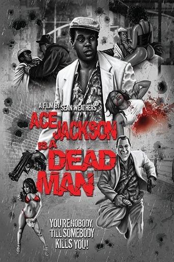 Ace Jackson Is a Dead Man