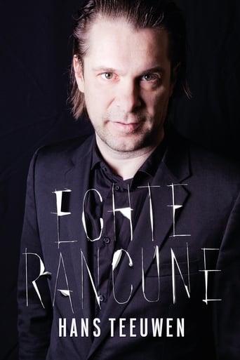 Hans Teeuwen: Echte Rancune