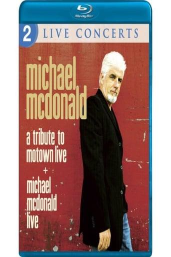 Michael McDonald: Live & A Tribute to Motown