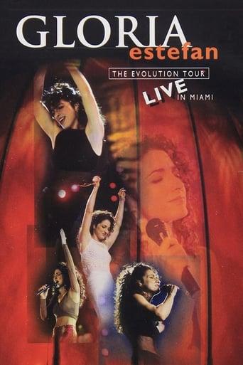 Poster of Gloria Estefan: The Evolution Tour Live In Miami