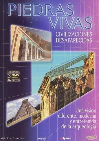 Capitulos de: Piedras Vivas (Civilizaciones Desaparecidas)