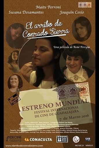 The Arrival of Conrado Sierra