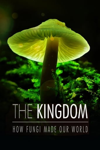Poster of The Kingdom: How Fungi Made Our World