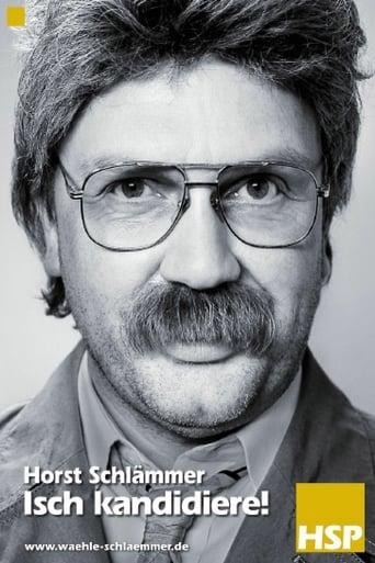 Poster of Horst Schlämmer - Isch kandidiere!
