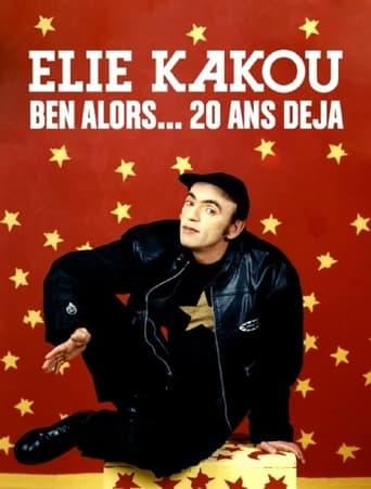 Élie Kakou, ben alors... 20 ans déjà