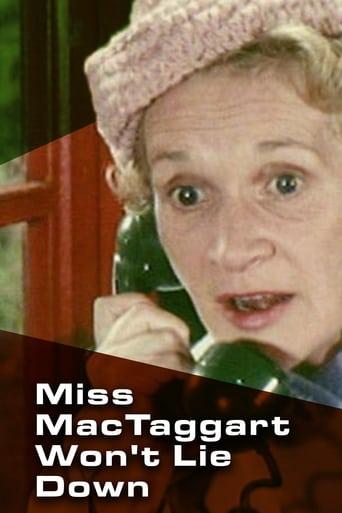 Watch Miss MacTaggart Won't Lie Down Free Online Solarmovies