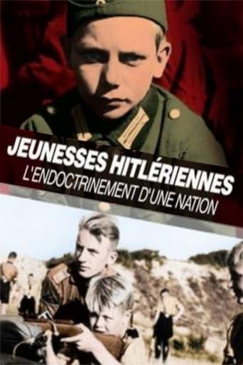Poster of Jeunesses Hitlériennes : l'endoctrinement d'une nation