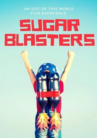 Watch Sugar Blasters full movie online 1337x