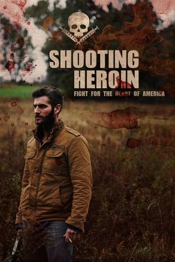 Watch Shooting Heroin Online Free in HD
