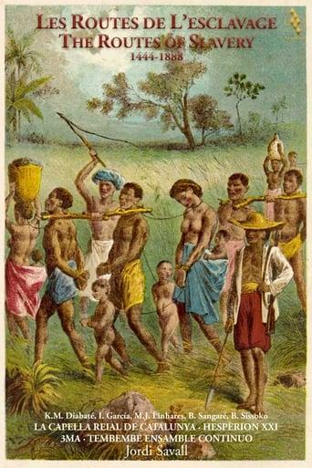 Les Routes de L'esclavage 1444-1888