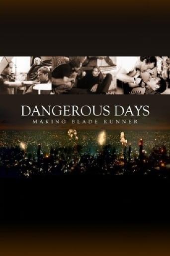 Poster of Dangerous Days: Making Blade Runner