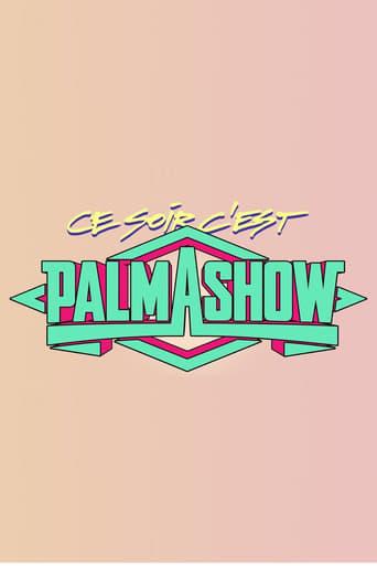 Poster of Ce soir, c'est Palmashow