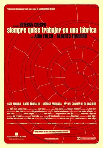 Poster of Siempre quise trabajar en una fábrica