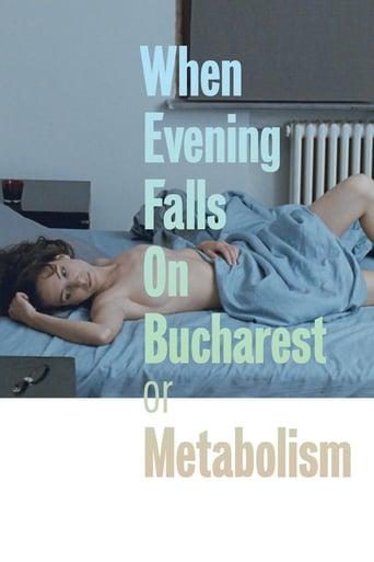 Cand se lasa seara peste Bucuresti sau metabolism - When Evening Falls on Bucharest or Metabolism