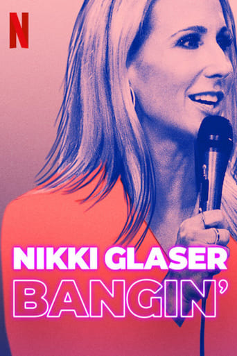 Watch Nikki Glaser: Bangin' Full Movie Online Putlockers
