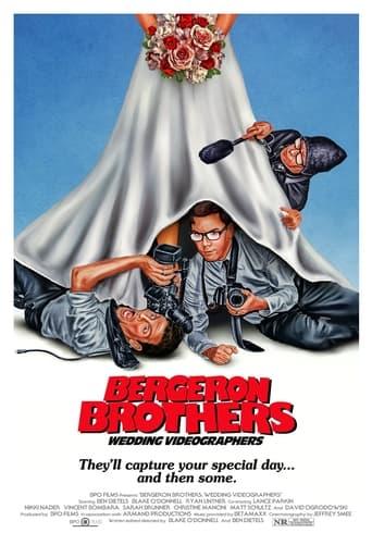 Bergeron Brothers: Wedding Videographers Poster