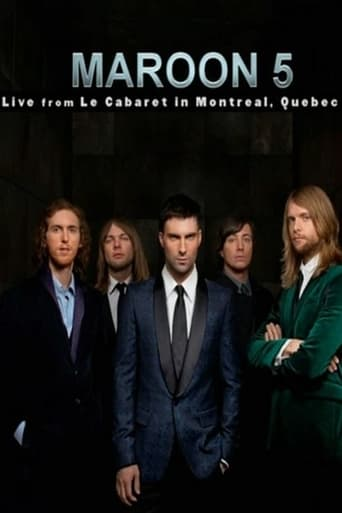 Maroon 5: Live From Le Cabaret De Montreal