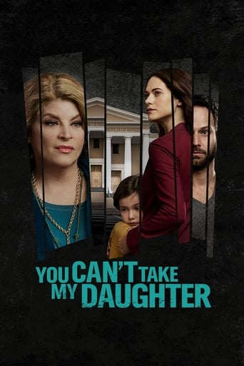 You Can't Take My Daughter Poster
