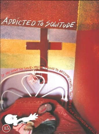 Addicted to Solitude