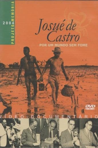 Poster of Josué de Castro - Por um Mundo sem Fome