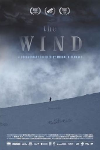 Watch The Wind. A Documentary Thriller Free Online Solarmovies