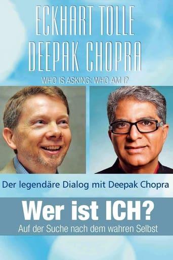 Wer ist ICH? Eckhart Tolle & Deepak Chopra