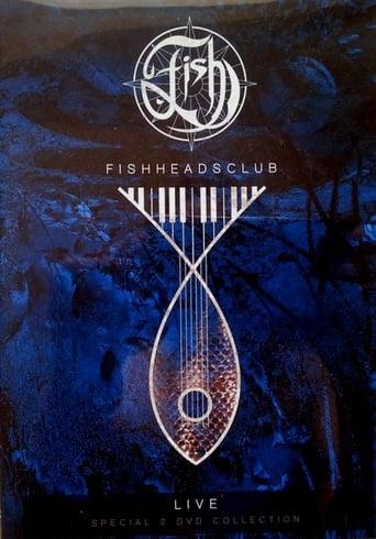 Watch Fish: Fishheads Club Live - The Spittalrig Studio sessions Online Free Putlockers