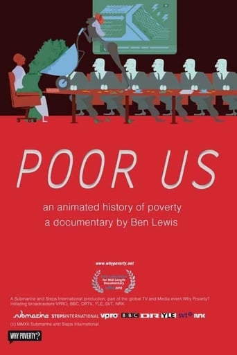 Poster of Poor Us: An Animated History of Poverty