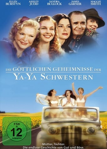 Die göttlichen Geheimnisse der Ya-Ya Schwestern - Komödie / 2002 / ab 12 Jahre
