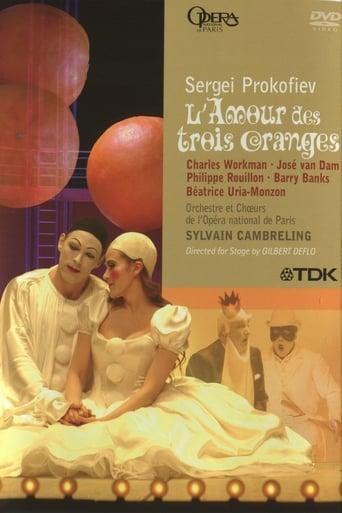 L'Amour des trois Oranges - Prokofiev