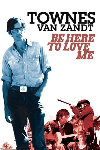 Be Here to Love Me - Townes van Zandt