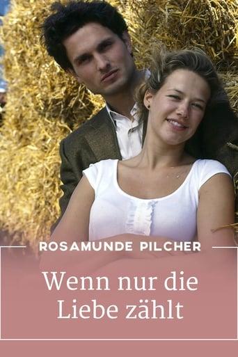 Rosamunde Pilcher: Wenn nur noch Liebe zählt