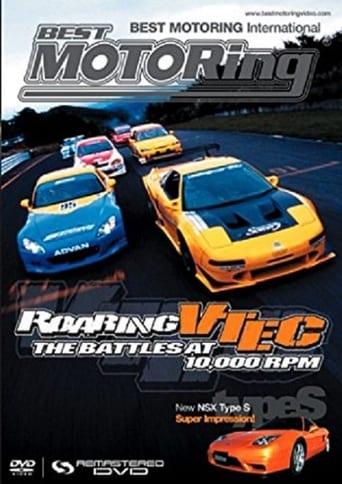 Best Motoring - Roaring Vtec: the Battles at 10,000 RPM