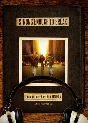 Hanson: Strong Enough to Break