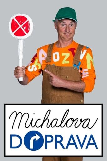 Watch Michalova doprava full movie online 1337x