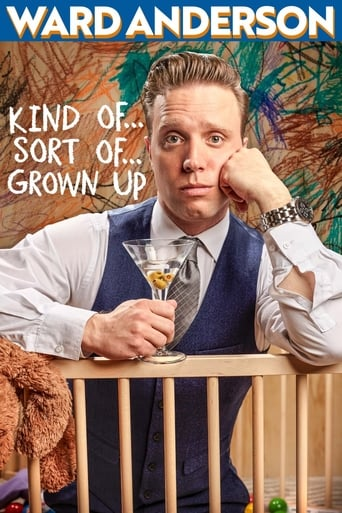 Ward Anderson: Kind of…Sort of…Grown Up